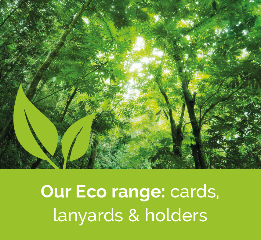 Eco range of plastic cards, lanyards and holders